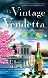 The Vintage Vendetta by Ellen Crosby front cover