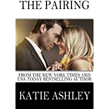 The Pairing (The Proposition Book 3)