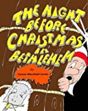 img - for The Night Before Christmas in Bethlehem book / textbook / text book