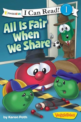 All Is Fair When We Share (I Can Read! / Big Idea Books / VeggieTales)