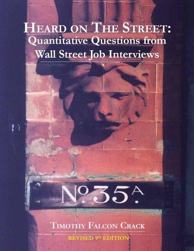 Download Heard on The Street: Quantitative Questions from Wall Street Job Interviews pdf epub