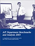 A/P Department Benchmarks and Analysis 2003, Mary S. Schaeffer, 1586730703