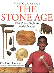 Find Out About the Stone Age