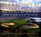 Hallowed Ground, Jaime Diaz, Linda Hartough, 0867130571