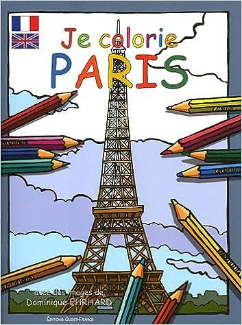 Télécharger le livre google books Je colorie Paris 2737329248 PDF