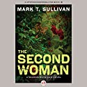 The Second Woman Audiobook by Mark T. Sullivan Narrated by Kevin Young