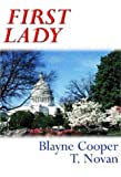 First Lady, T. Novan and Blayne Cooper, 0974621013