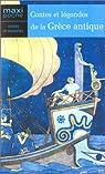 Contes et légendes de la Grèce antique par Falco