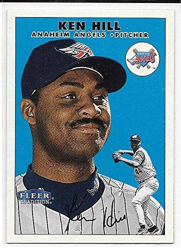 Ken Hill 2000 Fleer Tradition Anaheim Angels Card (141 Ken)