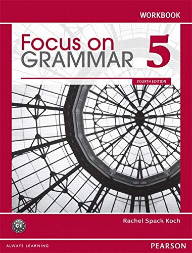 Focus on Grammar, Level 5 Workbook