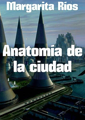 Anatomía de la ciudad (Spanish Edition) - Kindle edition by ...