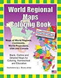 World Regional Maps Coloring Book: Maps of World