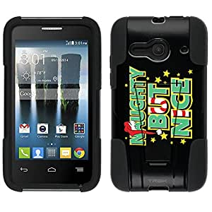 Alcatel One Touch Evolve 2 Hybrid Case Naughty But Nice on Black 2 Piece Style Silicone Case Cover with Stand for Alcatel One Touch Evolve 2