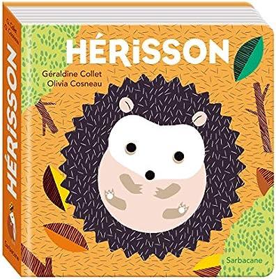 Amazon Fr Herisson Olivia Cosneau Geraldine Collet Livres