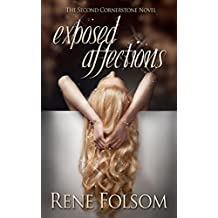 Exposed Affections: A Romantic Suspense Novel (Cornerstone Book 2)