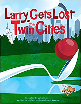 32b8689106 Larry Gets Lost in the Twin Cities  John Skewes