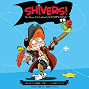 Shivers!: The Pirate Who's Afraid of Everything | Annabeth Bondor-Stone