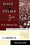 Black in Selma, J. L. Chestnut and Julia Cass, 0374526885