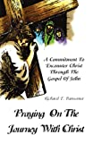 img - for Praying On The Journey With Christ book / textbook / text book