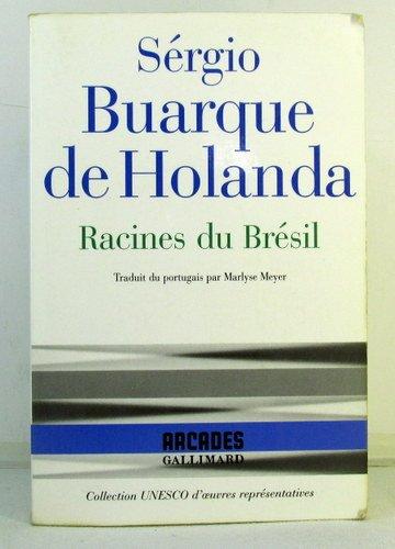 RACINES DU BRESIL