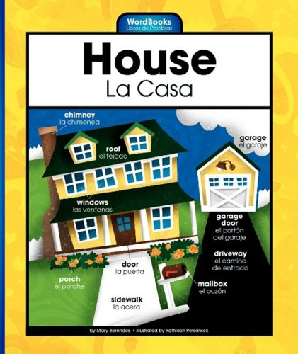 Download House/La Casa (Wordbooks/Libros de Palabras) (English and Spanish Edition) pdf
