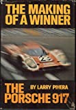 The Making of a Winner : The Porsche 917, Pihera, Larry, 0397008074