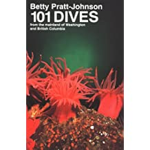 101 Dives from the Mainland of Washington and British Columbia