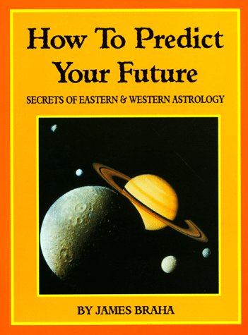how-to-predict-your-future-secrets-of-eastern-and-western-astrology