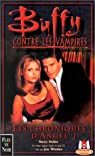 Buffy contre les vampires, tome 6 : Les Chroniques d'Angel 1 par Holder