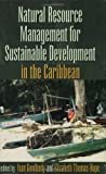 Natural Resources Management for Sustainable Development in the Caribbean, , 9768125764