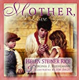 Mother, I Love You, Helen Steiner Rice, 0517162849