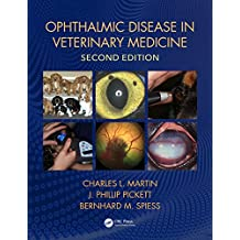 Ophthalmic Disease in Veterinary Medicine, Second Edition