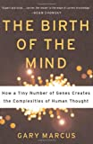The Birth of the Mind, Gary Marcus, 0465044050