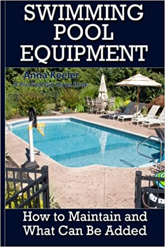 Swimming Pool Equipment: How to Maintain and What Can Be ...