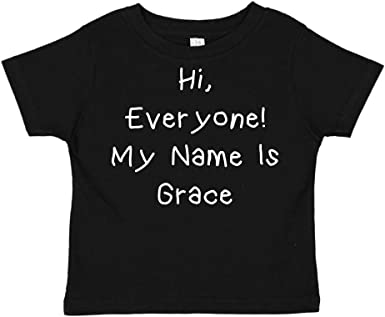 Everyone Personalized Name Toddler//Kids Short Sleeve T-Shirt My Name is Grace Hi