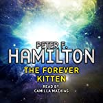 The Forever Kitten: A Short Story from the Manhattan in Reverse Collection | Peter F. Hamilton