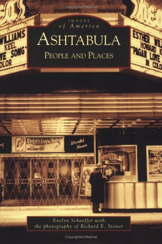 Ashtabula: People And Places (OH) (Images Of America)