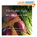 The Cookin' Yogi's, More Energy, Less Waist: Eating your Way to Better Health, A 12 Week Plan