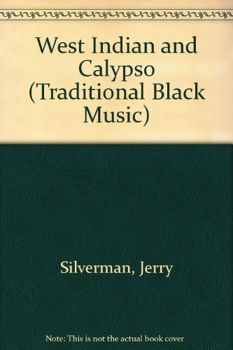 West Indian and Calypso Songs (Traditional Black Music)