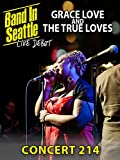 Grace Love And The True Loves - Band in Seattle Concert 214