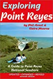 Front cover for the book Exploring Point Reyes: A Guide to Point Reyes National Seashore (Tetra) by Arnot & Monroe