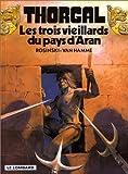 """Afficher """"Thorgal . n° 3 Les Trois vieillards du pays d'Aran"""""""