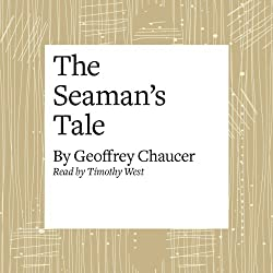 The Canterbury Tales: The Seaman's Tale (Modern Verse Translation)