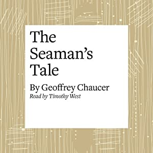 The Canterbury Tales: The Seaman's Tale (Modern Verse Translation) Audiobook