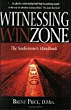 Witnessing Winzone, Brent Price, 1591858127