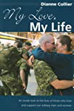 My Love, My Life, Dianne Collier, 0921165838