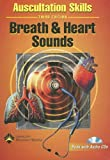 Auscultation Skills : Breath and Heart Sounds, Springhouse, 1582556954