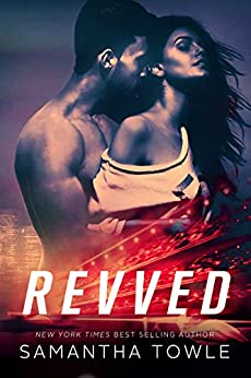 Revved (Revved Series Book 1) by [Towle, Samantha]