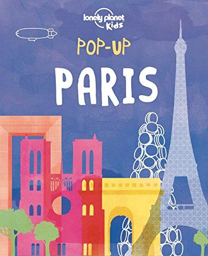 Pop-up Paris (Lonely Planet Kids) History Eiffel Tower Paris France