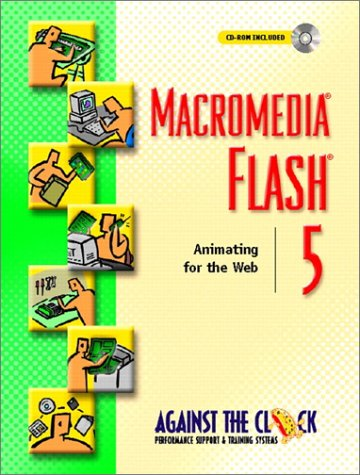 Macromedia™ Flash® 5: Animating for the Web